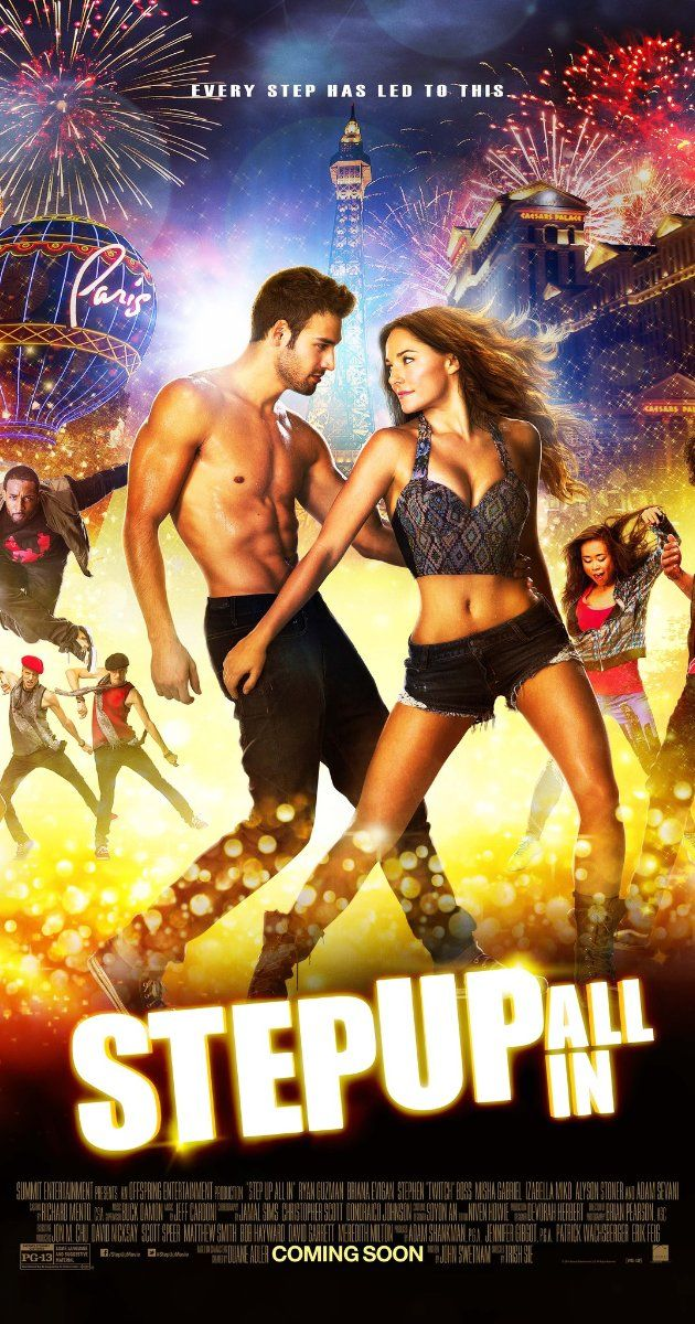 Step Up All In 2014 Step Up Movies New Movie Posters Dance Movies