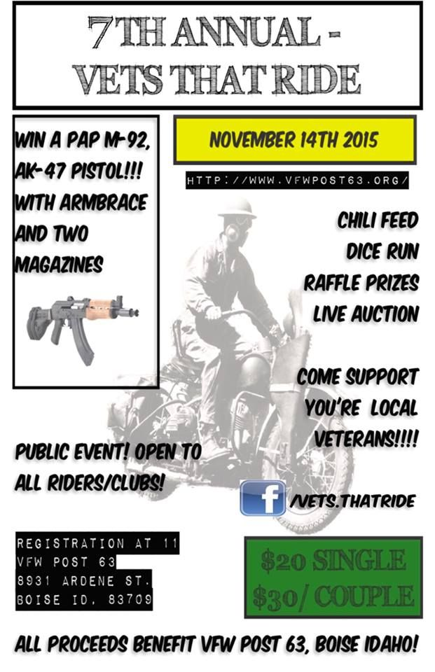 Boise Id Nov 14 2015 7th Annual Vets That Ride 100 Of The Profits Goes To Vfw Post 63 Charity Events Motorcycle Events Soldier Love