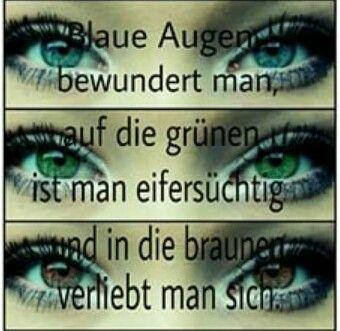 Braune Augen Spruche Englisch Was Die Augenfarbe Uber Ihren