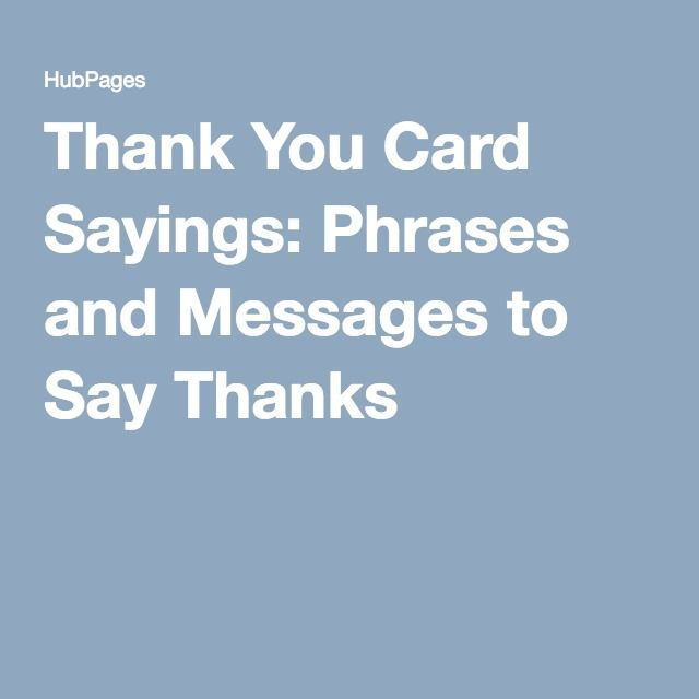 Thank You Card Sayings Phrases And Messages Card Sayings