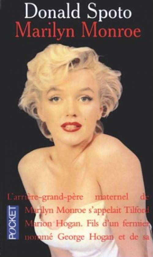 """Marilyn Monroe"" - by Donald Spoto. Paperback. French edition, 1995."