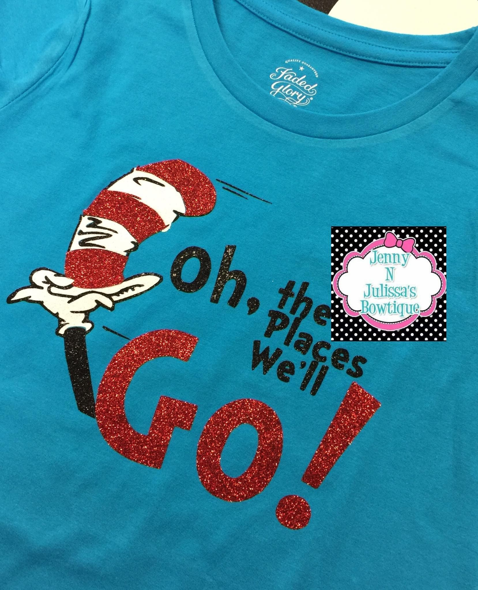 f8714a9a Oh the places you'll go! -Dr Seuss T-shirt! Love that it has so much ...