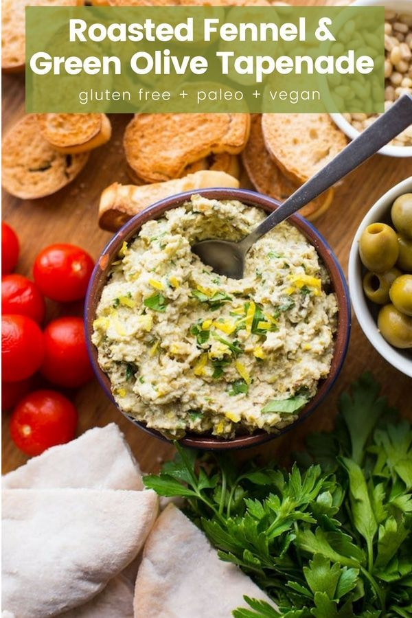 Roasted Fennel Green Olive Tapenade