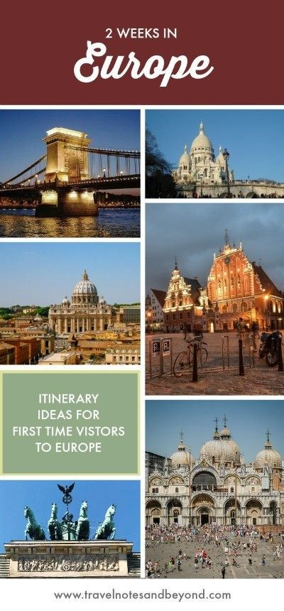 How to Spend 2 Weeks in Europe – Itinerary Ideas