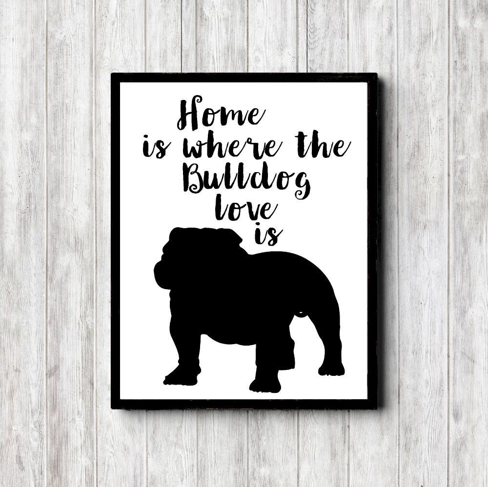 Bulldog Quotes Bulldog Quote Wall Art Print  Bulldog Silhouette  Dog Quote