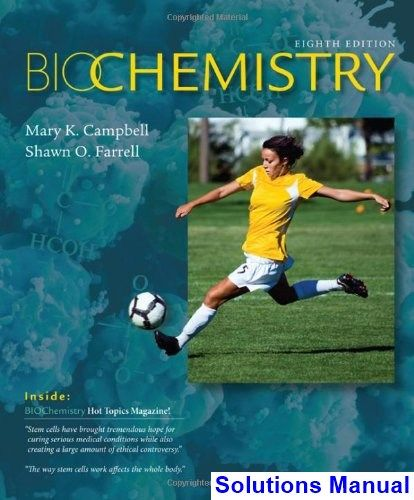 Biochemistry 8th edition campbell solutions manual test bank biochemistry 8th edition campbell solutions manual test bank solutions manual exam bank fandeluxe Gallery