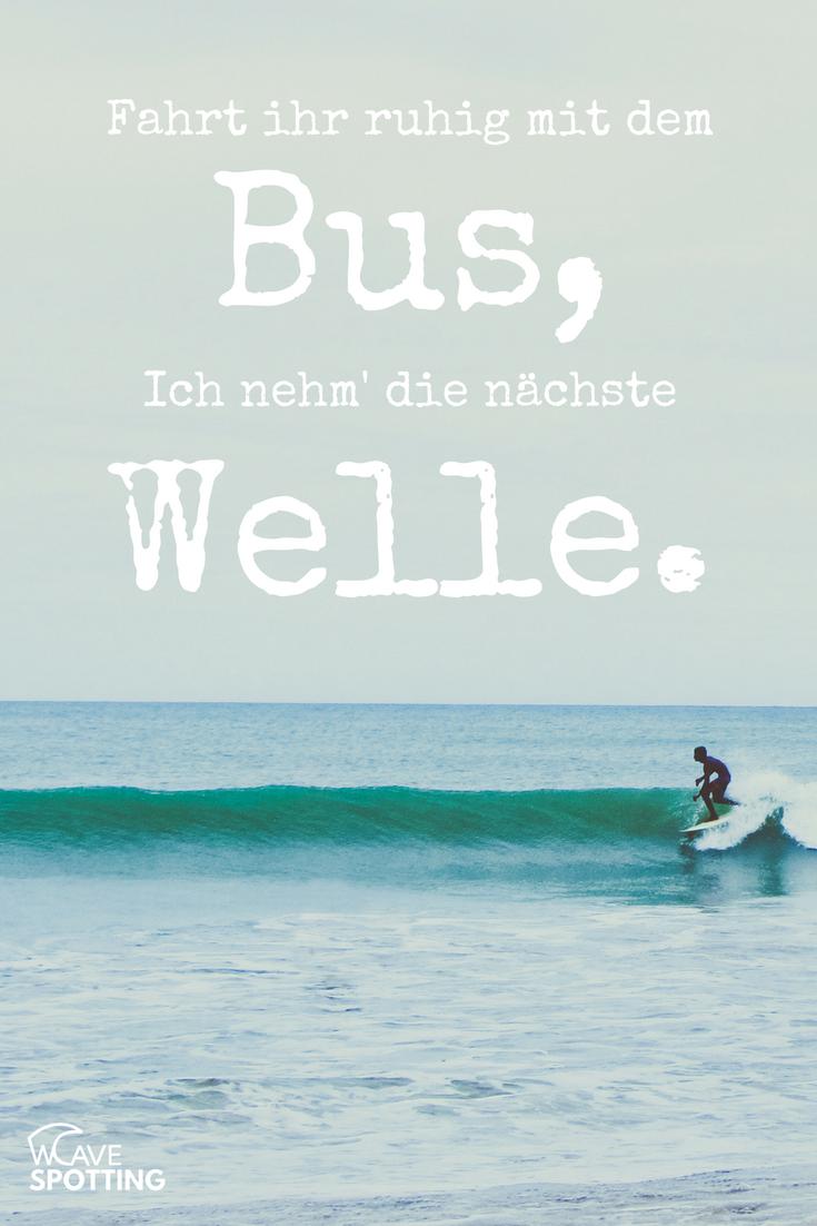 Surf Quotes Surfen Sprüche Surfing Zitate