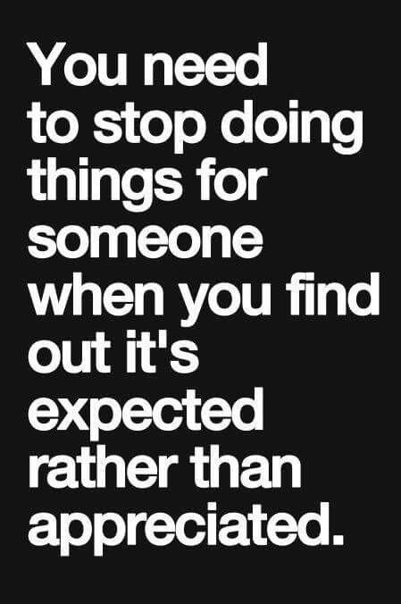 Stop doing things when its expected   Underappreciated