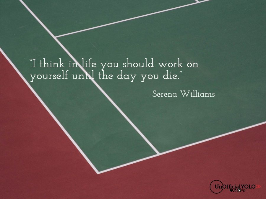Serena Williams-UnofficialYOLO-Inspiring Quote