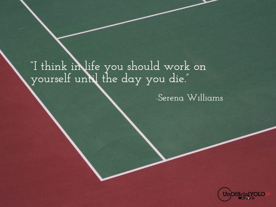 Serena Williams-UnofficialYOLO-Inspiring Quote
