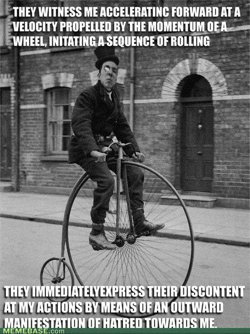 They See Me Rollin With Images Penny Farthing Bicycle