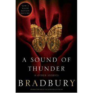 a sound of thunder by ray bradbury i am obsessed time   a sound of thunder by ray bradbury