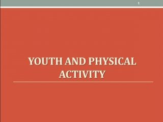 KINE 4303 Module 4: Youth Physical Activity