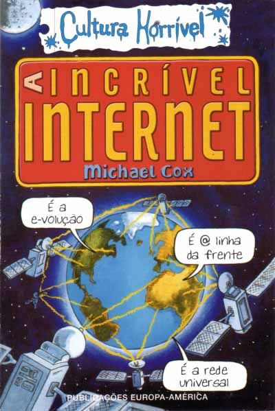 A Incrível Internet: uma odisseia divertida pela web  #AIncrívelInternet #ainterneteasredessociais #comoquesurgiuainternet #comosurgiuainternet #comosurgiuanet #comousarainternetcomsegurança #compradelivrosonline #historiadainternet #historiadainternete #internetredessociais #livrointernet