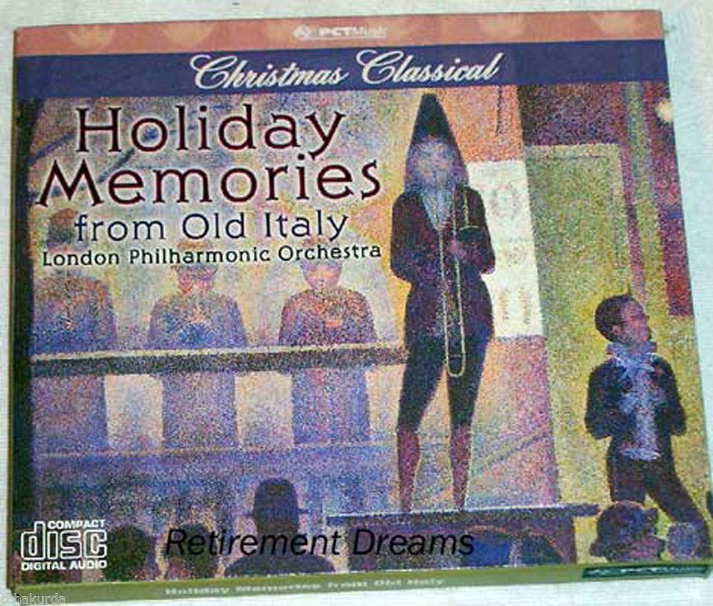 Christmas Classical Music HOLIDAY MEMORIES FROM OLD ITALY