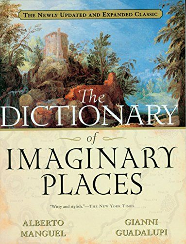 The Dictionary of Imaginary Places: The Newly Updated and... https://www.amazon.com/dp/0156008726/ref=cm_sw_r_pi_dp_x_1tTbybXEERAFC