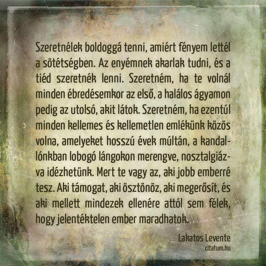 szerelmes vallomások idézetek Lakatos Levente vallomása. | Idézet, Inspiráló idézetek, Gondolatok