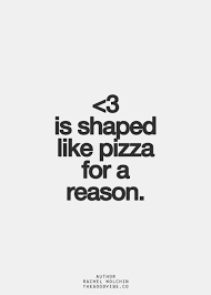 Image result for pizza quotes | Pizza quotes, Inspirational ...