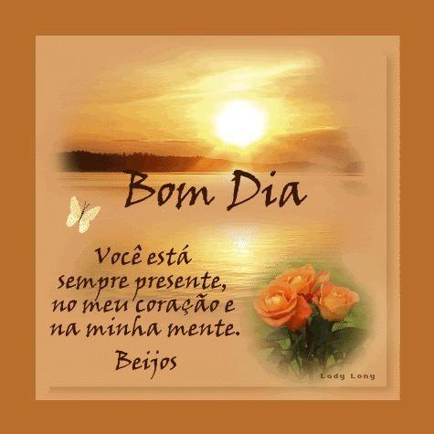 Bom Dia  Você está sempre presente, no meu coração...  Deus Abencoe Voce   Abencoe  Deus 3fd36041e6