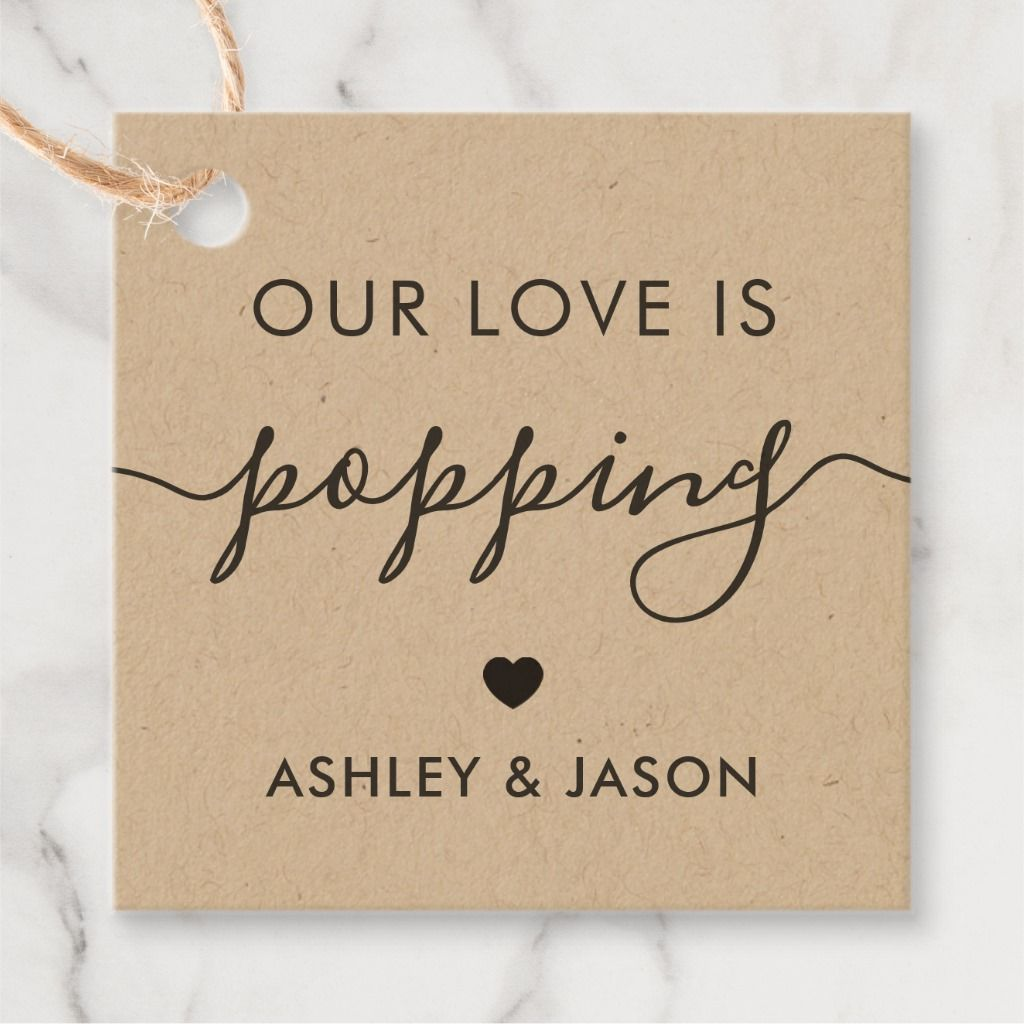 Our Love is Poppping, Popcorn Tag, Wedding, Kraft Favor Tags | Zazzle.com