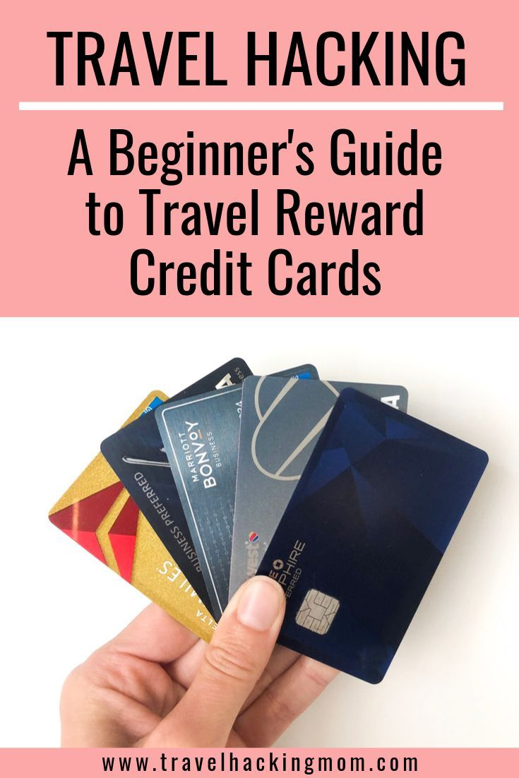 Credit Card 101 For Beginners In 2020 Travel Rewards Credit
