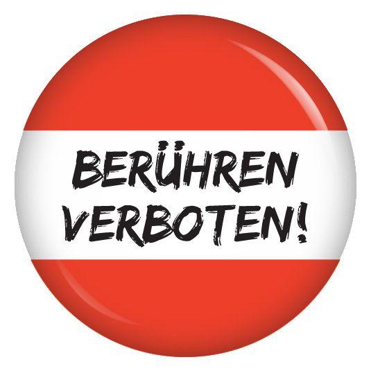 Button Berühren verboten | Lustige buttons, Freche sprüche