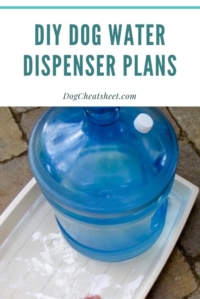 Diy Dog Water Dispenser Plans Dog Water Dispenser Diy Dog Stuff Dog Water Bowls
