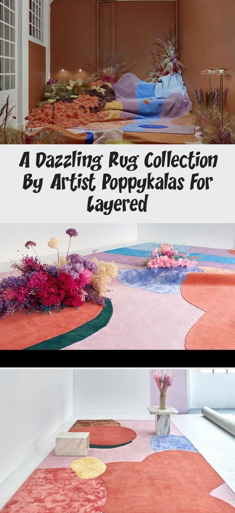 A Dazzling Rug Collection By Artist Poppykalas For Layered Moderncarpetrug Mod A Daz In 2020 Modern Carpets Design Modern Carpets Living Room Carpet Installation