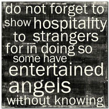 Always be hospitable!