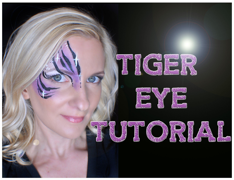 Tiger Eye Face Painting Tutorial Featuring Starblends Waterproof Dips Paint Facepaint Facepainting Eye Face Painting Face Painting Tutorials Face Painting