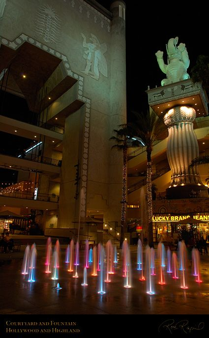 Hollywood and Highland  The central courtyard features a