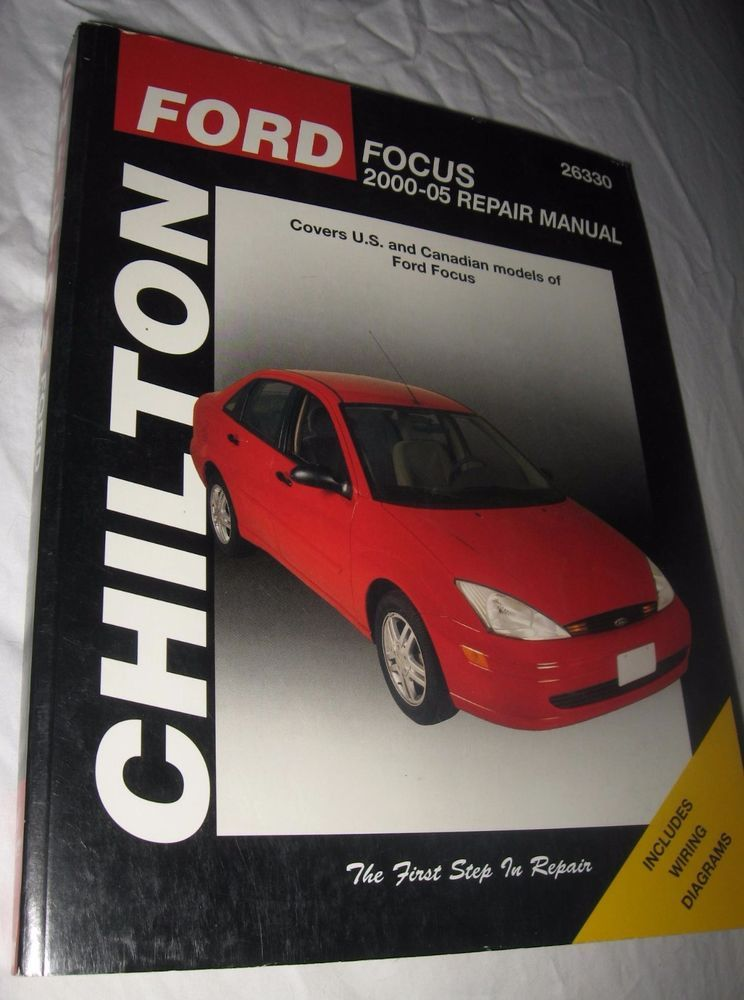 Chilton Ford Focus 2000 2005 Repair Manual 26330 Includes Wiring Diagrams