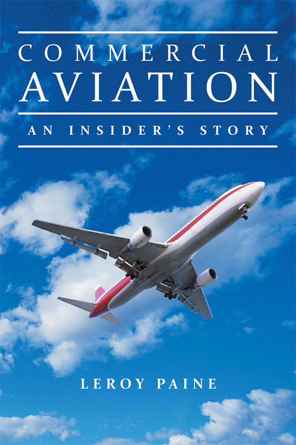 Commercial Aviation—An Insider'S Story (eBook) (With