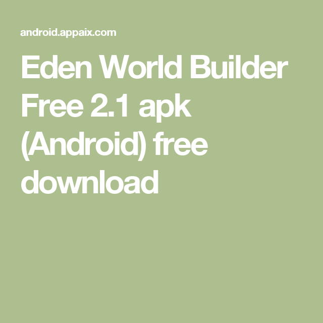Eden World Builder Free 2 1 Apk Android Free Download