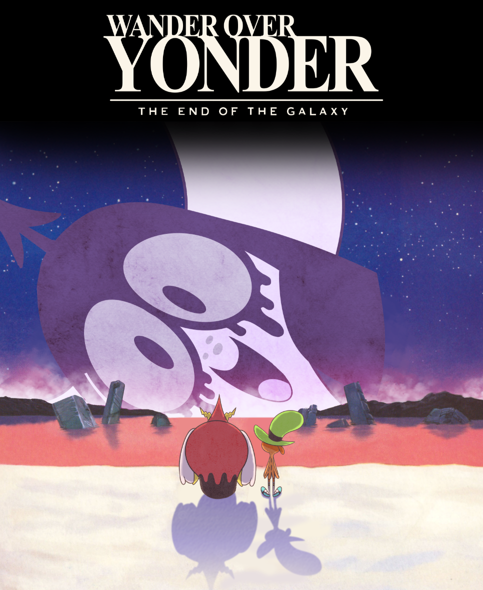 The End Of The Galaxy Wander Over Yonder Lord Dominator Wander Wonder Over Yonder