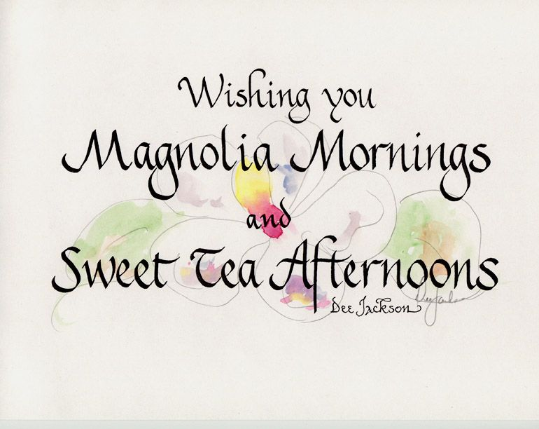 """""""Wishing you Magnolia Mornings and Sweet Tea Afternoons"""". These beautiful pen and ink prints are hand washed with watercolors then signed and numbered by Dee Jackson depicting scenes of Savannah and the surrounding area."""