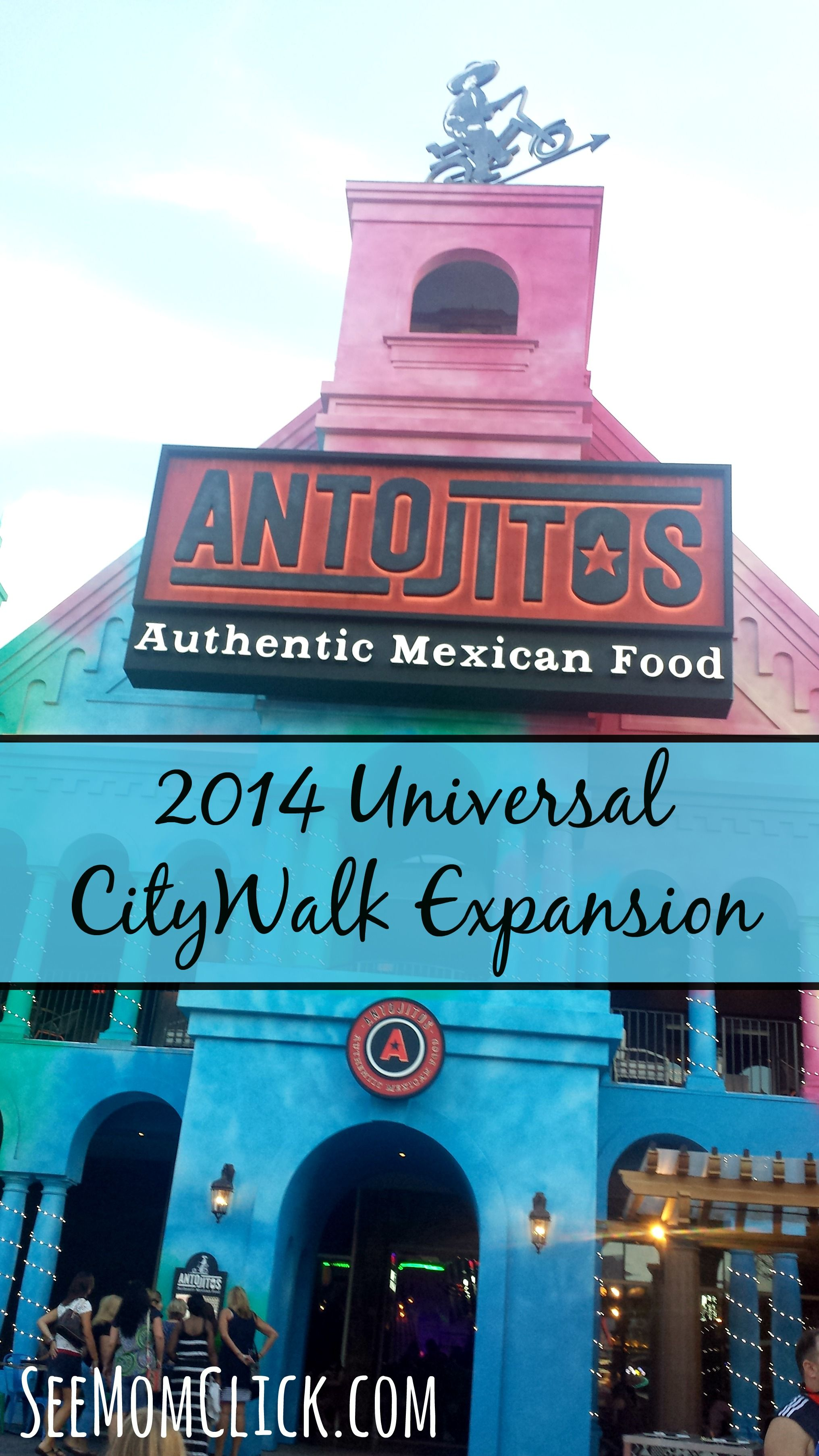 Antojitos universal citywalk expansion see mom click