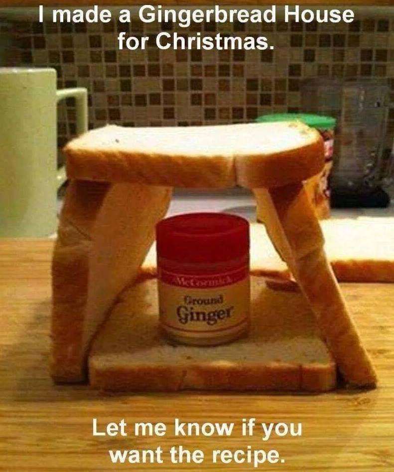 Gingerbread house pun