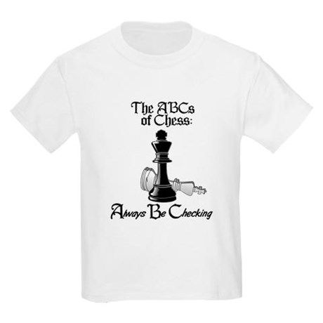 57a50c4f ABCs of Chess: Always Be Checking Light Kids Light T-Shirt | Clothes ...