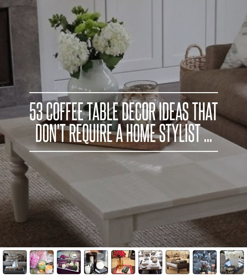 Easy Home Decorating With Trays: 53 Coffee Table Decor Ideas That