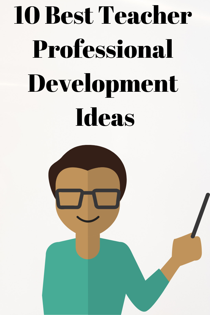 10 Kinds Of Professional Development Teachers Actually Want Kindermomma Com Professional Development For Teachers Professional Development Goals Professional Development Activities