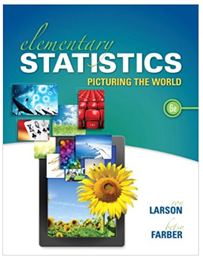 Elementary Statistics Picturing The World 6th Edition Ron Larson Betsy Farber Textboo Livre Quizz The Book