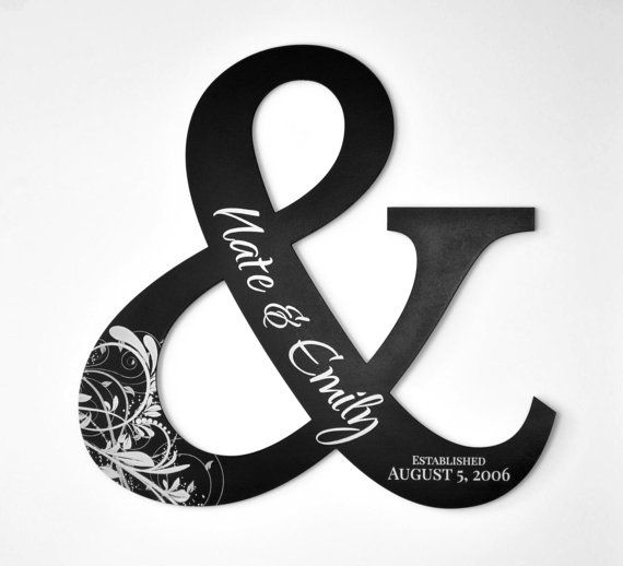 This 15 tall ampersand will add the perfect finishing touch to any home. It will be 1/4 thick. It is personalized with the names and established