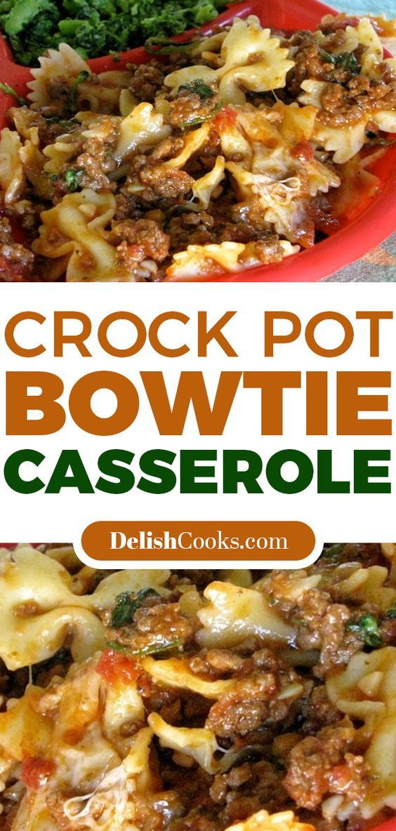 Crock Pot Bowtie Casserole | Easy Food Recipes #crockpotlasagna