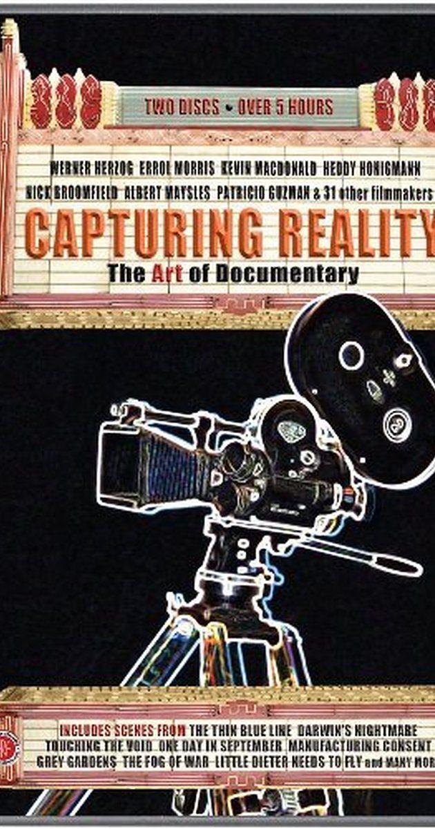 Capturing Reality (2008) IMDb Documentaries
