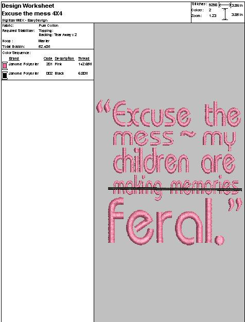 """Embroidery Digital File """"Excuse the Mess my kids are Feral"""" by DixieCharmm on Etsy"""
