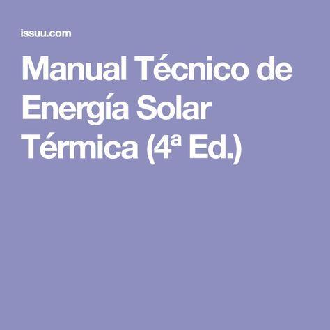 Manual T 233 Cnico De Energ 237 A Solar T 233 Rmica 4 170 Ed