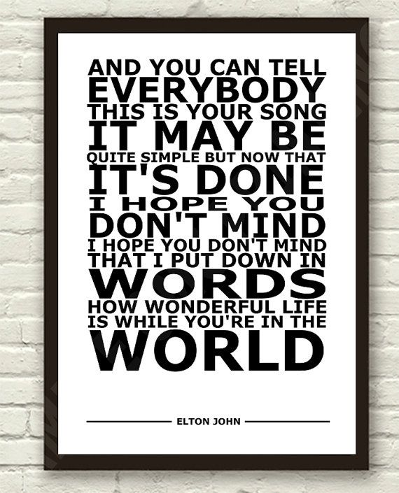 Elton John Your Song Lyric Art Typography Print Poster A4 A3