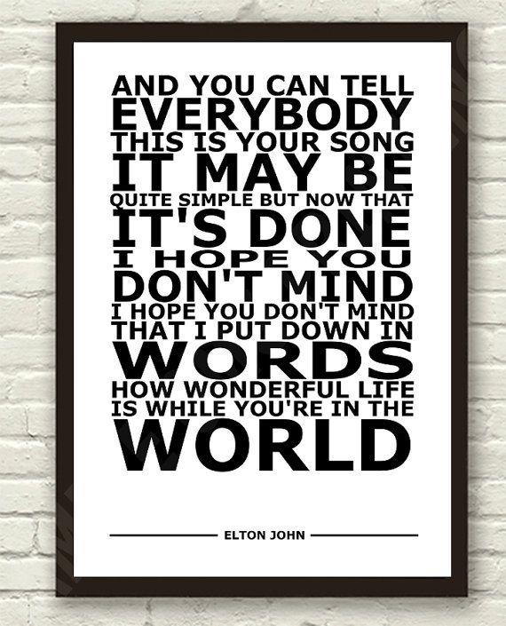 Elton John Your Song Lyric Art Typography Print Poster A4 A3