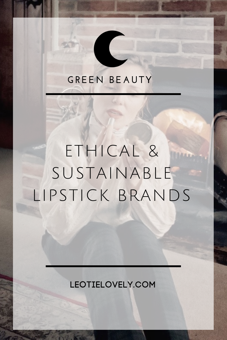 ethical, sustainable, toxin free, cruelty free lipsticks